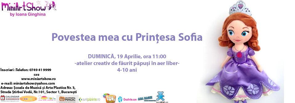 povestea mea cu Printesa Sofia